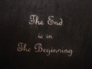 3 The Beginning is in the End